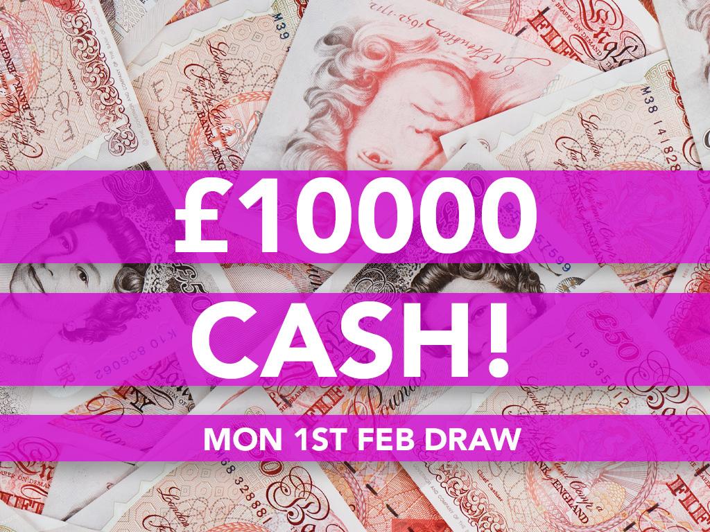 £10000 Cash